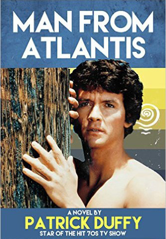 Patrick Duffy Author Man From Atlantis